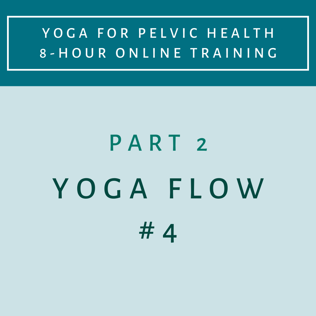 Part 2 - Yoga Flow 4