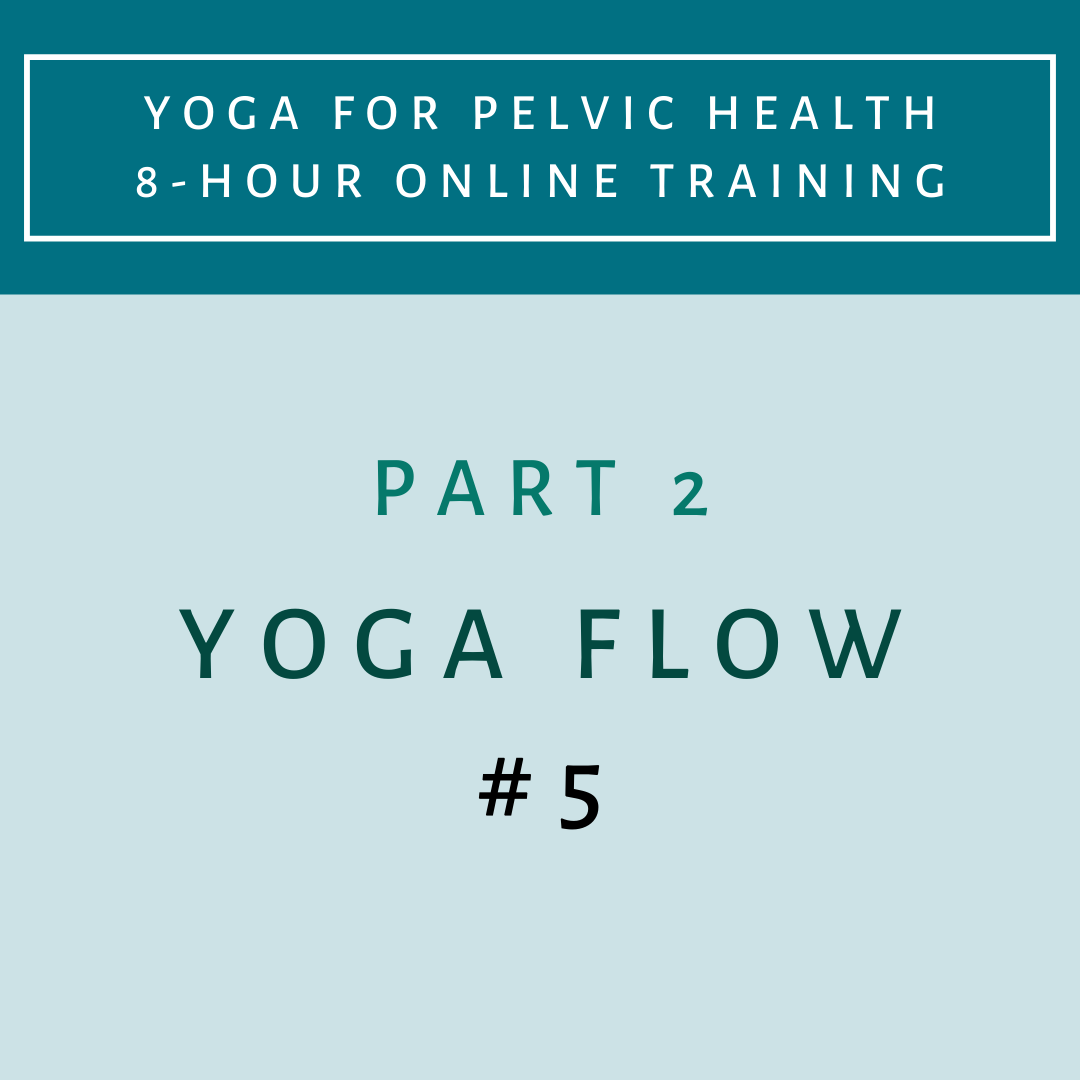 Part 2 - Yoga Flow 5