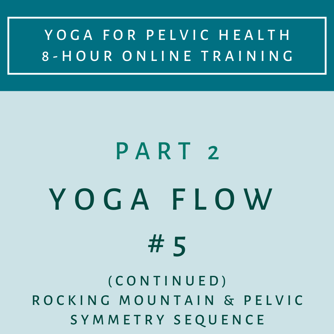 Part 2 - Yoga Flow 5 Continued