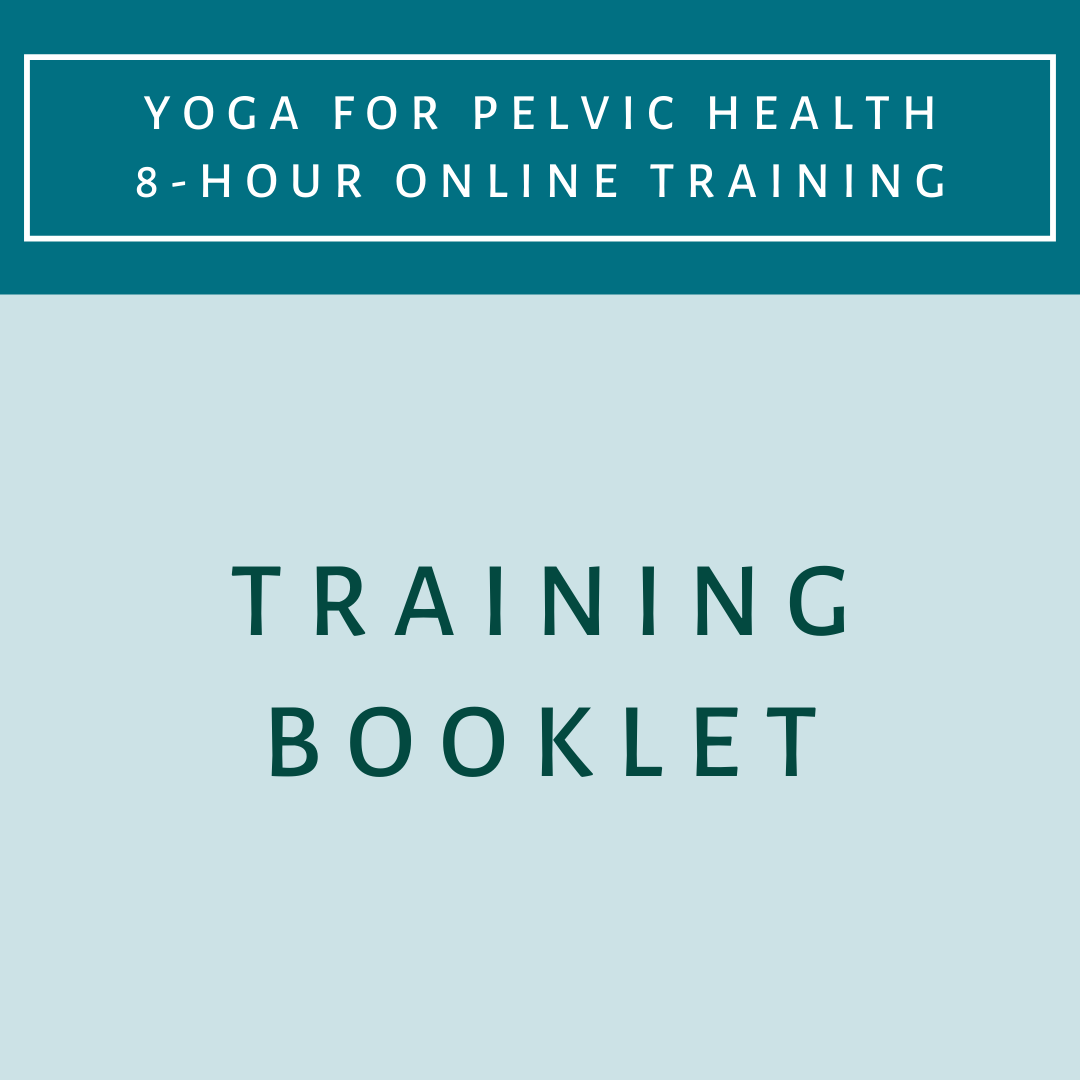 Training Booklet - Yoga for Pelvic Health