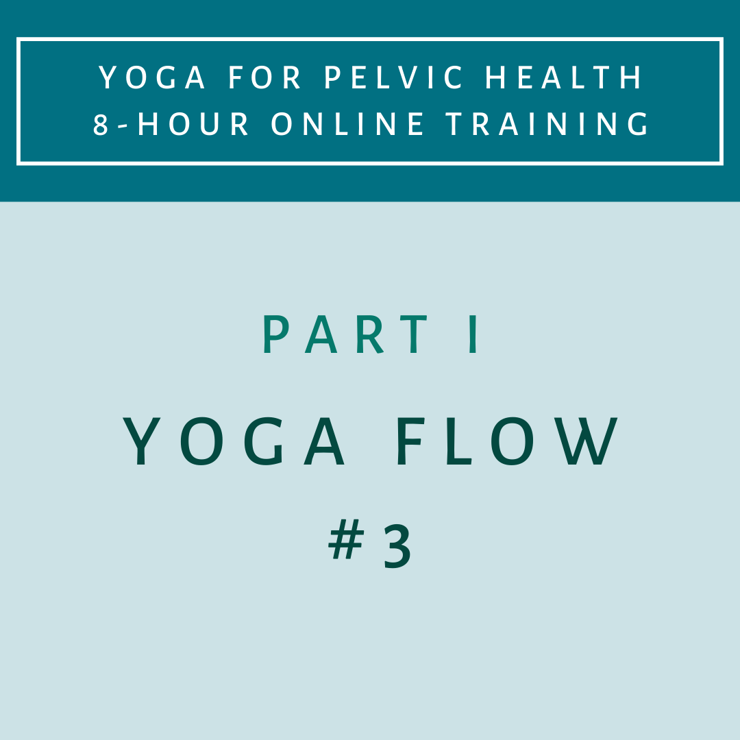 Part 1 - Yoga Flow 3